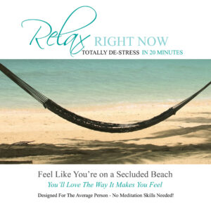 Relax Right Now Downloadable Audio File